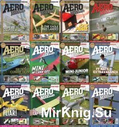 AeroModeller - 2016 Full Year Issues Collection