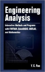 Engineering Analysis: Interactive Methods and Programs with FORTRAN, QuickBASIC, MATLAB, and Mathematica