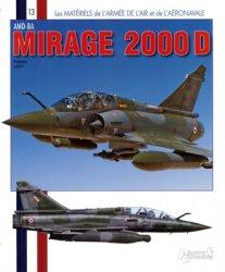 AMD-BA Mirage 2000D (Les Materiels de L'Armee de L'Air et de L'Aeronaval ...