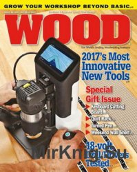 Wood - Issue 244 December 2016 - January 2017