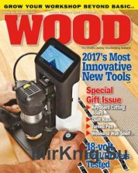 WOOD Magazine №244 - December 2016/January 2017
