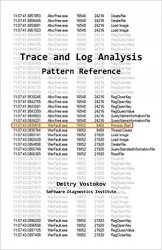 Software Trace and Log Analysis: A Pattern Reference, 2nd Edition