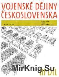 Vojenske Dejiny Ceskoslovenska III. Dil: (1918-1939)