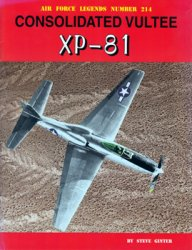 Consolidated Vultee XP-81 (Air Force Legends 214)
