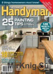 The Family Handyman №566 - March 2016