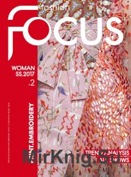 Fashion Focus Woman Print.Embroidery - Spring-Summer 2017
