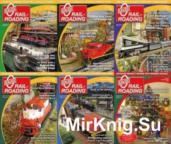 O Gauge Railroading - 2015 Full Year Issues Collection