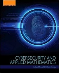 Cybersecurity and Applied Mathematics