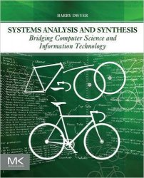 Systems Analysis and Synthesis: Bridging Computer Science and Information Technology