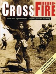 CrossFire: Rules and Organizations for Company-Level WW-II Gaming
