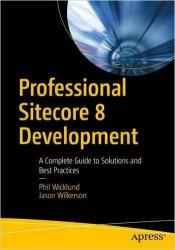 Professional Sitecore 8 Development