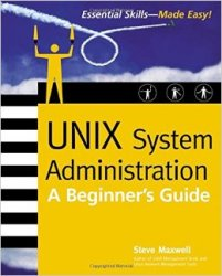 UNIX System Administration: A Beginner's Guide