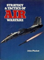 Strategy & Tactics of Air Warfare