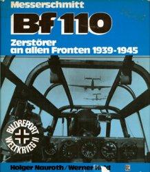 Messerschmitt Bf 110: Zerstorer an Allen Fronten 1939-1945