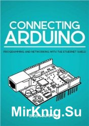 Connecting Arduino: Programming And Networking With The Ethernet Shield (+source code)