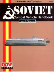 Soviet Combat Vehicle Handbook (Twilight 2000)