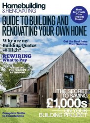 Homebuilding & Renovating — Guide to Building and Renovating Your Own Home