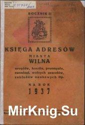 Księga Adresów Miasta Wilna, Urzędów, Handlu, Przemys&# ...