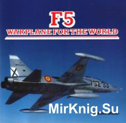 F5. Warplane for the world