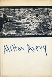 Milton Avery: Prints and Drawings, 1930-1964