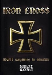 Iron Cross (WWII Wargaming in Miniature)