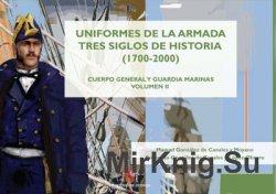 Uniformes de la Armada Tres Siglos de Historia (1700-2000) Vol.II: Cuerro G ...