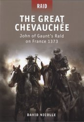 The Great Chevauchee John of Gaunt's Raid on France 1373