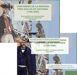 Uniformes de la armada tres siglos de historia (1700-2000). Cuerpo general  ...