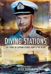 Diving Stations: The Story of George Hunt & The ULTOR