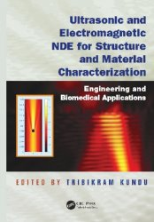 Ultrasonic and Electromagnetic NDE for Structure and Material Characterizat ...