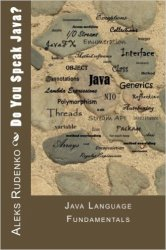 Do You Speak Java ?: Java Language Fundamentals