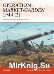 Operation Market-Garden 1944 (2) (Osprey Campaign 301)