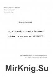 Wojskowość dawnych Słowian w świetle faktów j&#281 ...