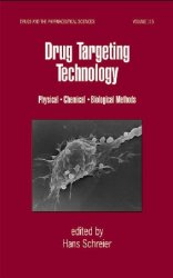 Drug Targeting Technology: Physical Chemical Biological Methods