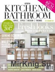 Utopia Kitchen & Bathroom – January 2017