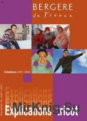 Bergere de France. Explications Tricot 2001/2002