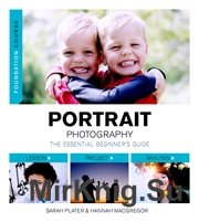 Portrait Photography – The Essential Beginner's Guide