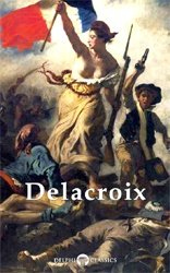 Delphi Complete Paintings of Eugene Delacroix
