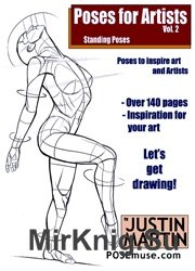 Poses for Artists Volume 2 - Standing Poses: An essential reference for figure drawing and the human form