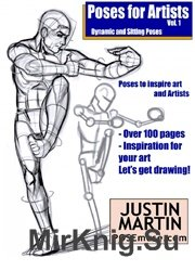 Poses for Artists Volume 1 - Dynamic and Sitting Poses: An essential reference for figure drawing and the human form