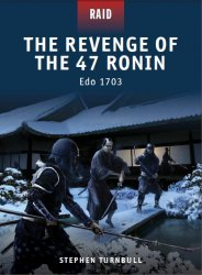 The Revenge of the 47 Ronin Edo 1703