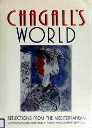 Chagall's World: Reflections From the Mediterranean