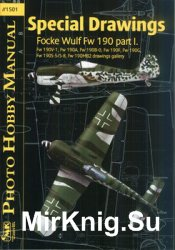 Special Drawings Focke Wulf Fw 190 Part I. (Photo Hobby Manual 1501)