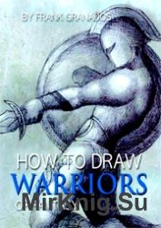 How to draw warriors of fantasy