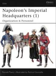 Napoleon's Imperial Headquarters (1) Organization and Personnel