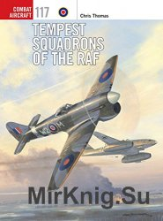 Tempest Squadrons of the RAF (Osprey Combat Aircraft 117)