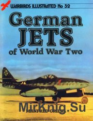 German Jets of World War Two (Warbirds Illustrated No.52)