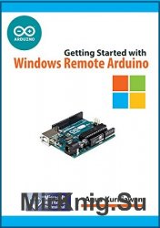 Getting Started with Windows Remote Arduino (+code)