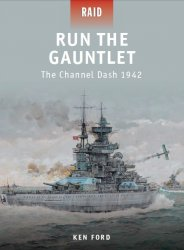 Run The Gauntlet The Channel Dash 1942