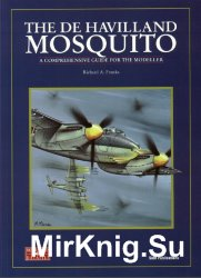 The De Havilland Mosquito: A Comprehensive Guide for the Modeller (SAM Modellers Datafile 1)